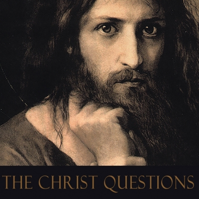 The Christ Questions show image