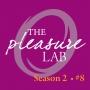 Artwork for The winter solstice brings Body Trust's December pause, Pleasure Lab Podcast Season 2 Episode 8
