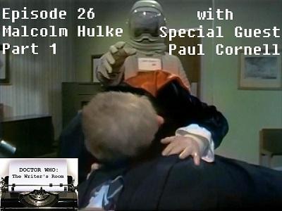 Episode 26 - Malcolm Hulke Pt 1 w/ Paul Cornell