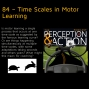 Artwork for 84 – Time Scales in Motor Learning