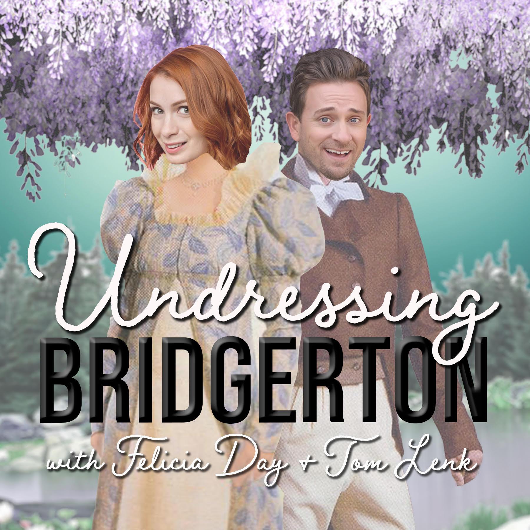 Show Announcement: Undressing Bridgerton