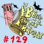 Artwork for Bell's in the Batfry, Episode 129