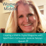 Artwork for EP #115: Creating a Digital Midlife Magazine with NextTribe's CoFounder, Jeannie Ralston