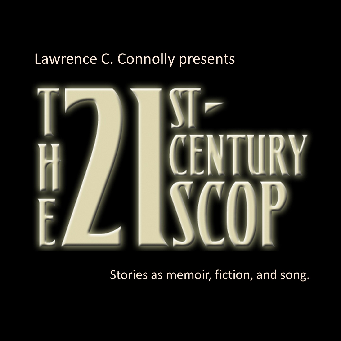 Lawrence C Connolly's: The 21st-Century Scop show art
