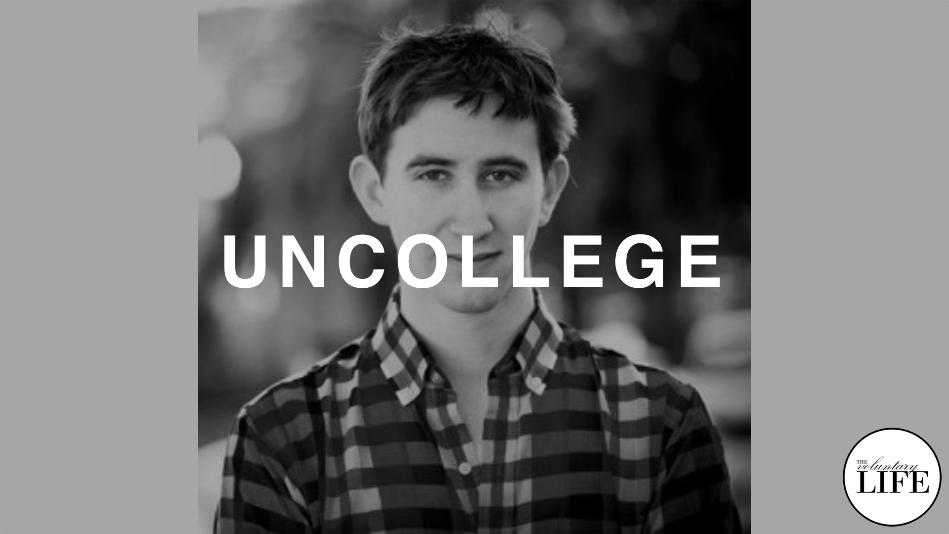32 Uncollege: An Interview with Dale Stephens