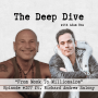 Artwork for Deep Dive #107 | Richard Andrew Salony - From Monk To Millionaire