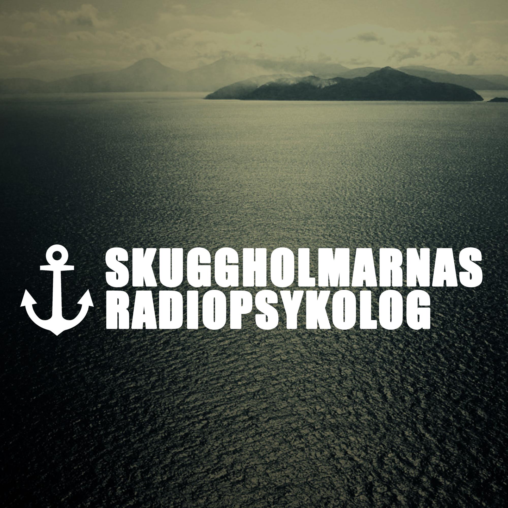 Artwork for Skuggholmarnas Radiopsykolog 1