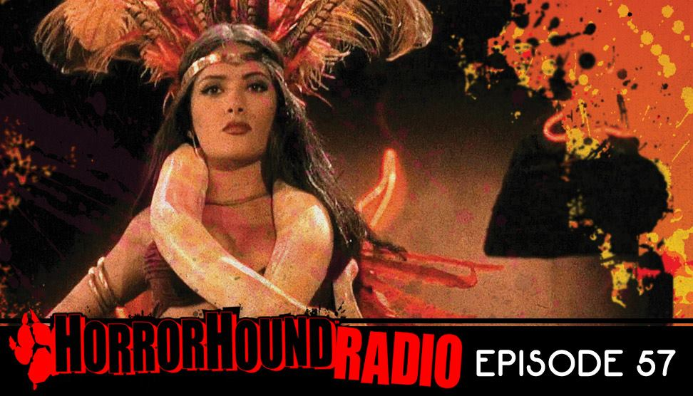 Horrorhound Radio Episode 57