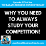 Artwork for Why You Need to Always Study Your Competition