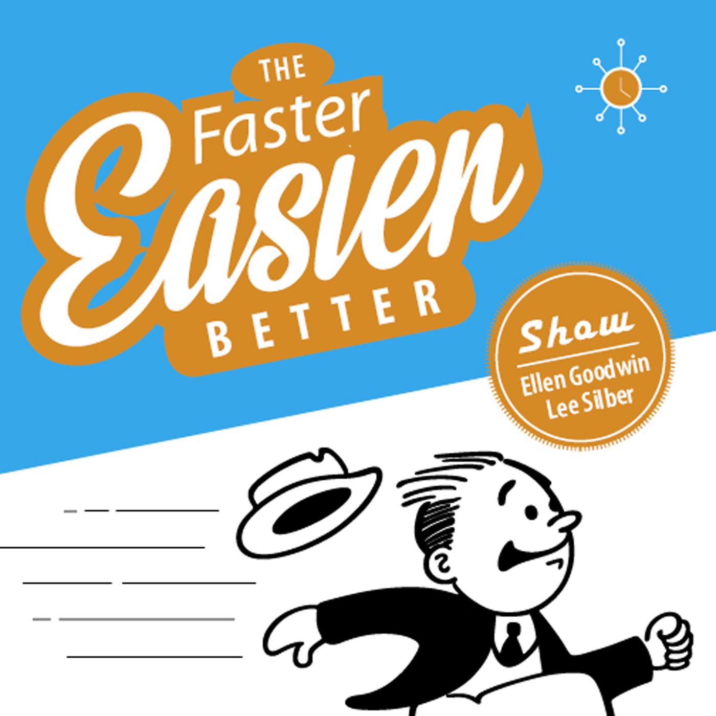 The Faster, Easier, Better Show show art