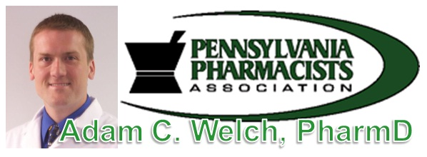 Pharmacy Podcast Show Episode 69 Pennsylvania Pharmacists Association Adam C. Welch, PharmD.