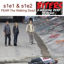 s1e1 & s1e2 Fear the Walking Dead