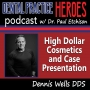 Artwork for Dennis Wells - High Dollar Cosmetics and Case Presentation