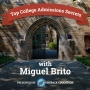 Artwork for Top College Admissions Secrets with Miguel Brito 001