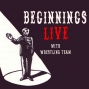 Artwork for Beginnings episode 47: Live with Kevin Allison, Hallie Haglund and Savoir Adore