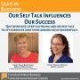 Artwork for Program 105 - Our Self Talk Influences Our Success