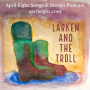 Artwork for STORY - Larken and the Troll