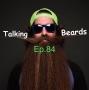 Artwork for EP.84-Andrew Kloss on Talking Beards