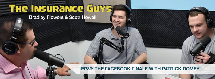 Partick Romey of Facebook on Ep.89 of The Insurance Guys Podcast