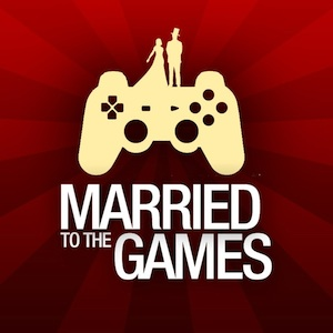 Artwork for Married to the Games - Episode 135: Still Working on That Novel?