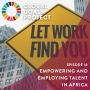 Artwork for Empowering and Employing Talent in Africa [Episode 18]