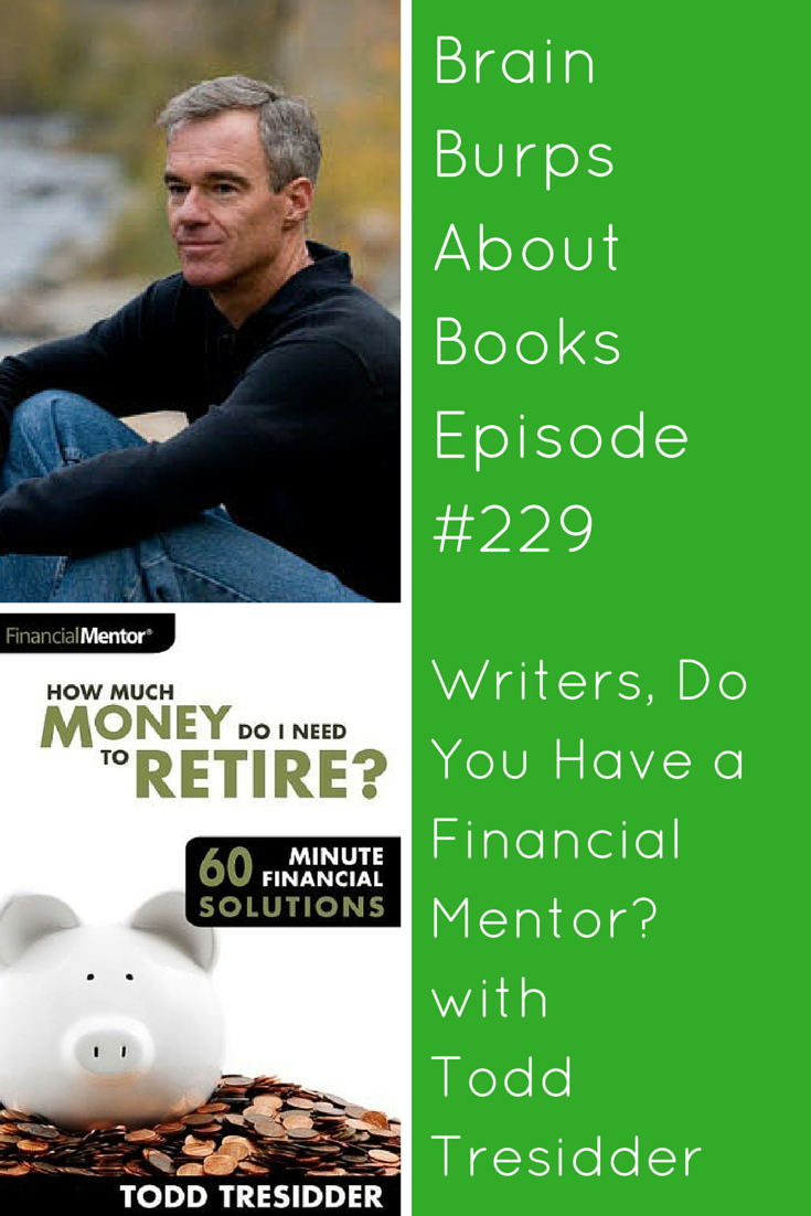 BBAB 229: Writers, Do You Have a Financial Mentor?