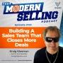 Artwork for Building A Sales Team That Closes More Deals, with Kraig Kleeman, Episode #131