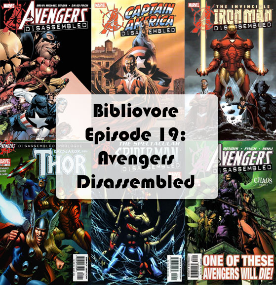 Episode 19 - Avengers Disassmbled