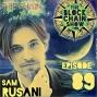 Artwork for 89: ShipChain with Sam Rusani