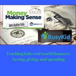 Money Making Sense: Teaching kids to save, share and spend money