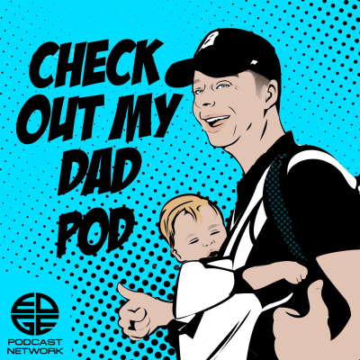 Check Out My Dad Pod show image