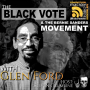 Artwork for The Black Vote and The Bernie Sanders Movement with Glen Ford