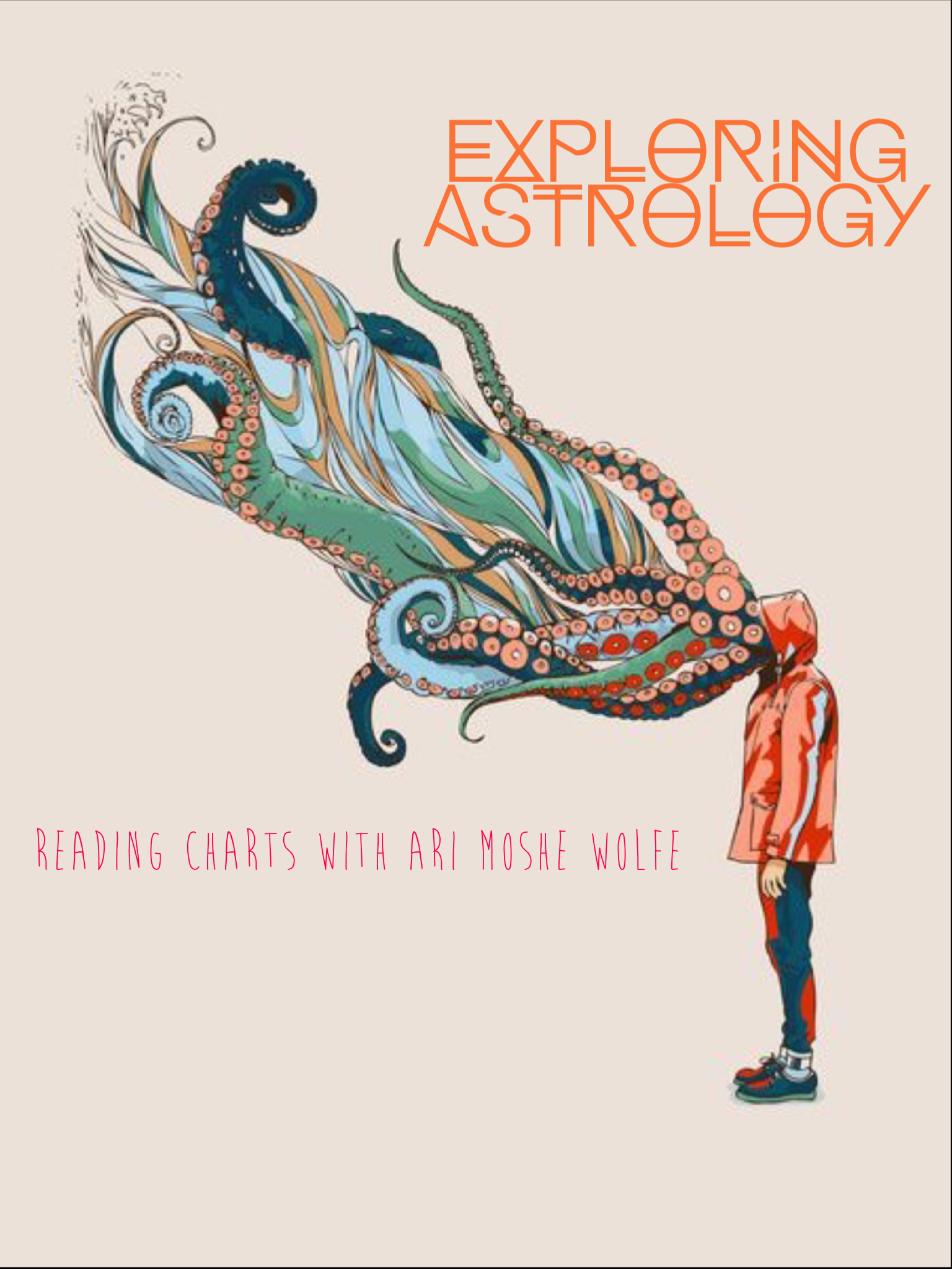 Exploring Astrology: Reading Charts with Ari Moshe Wolfe