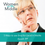 Artwork for EP #139: 5 Ways to Use Envy for Good in Midlife