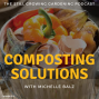 Artwork for Composting Solutions: Cleaner, Faster Methods to Redefine Rotten with Michelle Balz