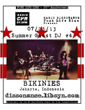 07.23.13 Guest DJ's Bikinies (Jakarta, Indonesia) with Punk Life Zine