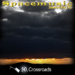 Spacemusic #50 Crossroads