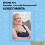 "Artwork for Ep #2 Ashley Manta, ""The Cannasexual®"" -- Cannabis and sex"