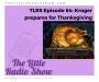 Artwork for TLRS Ep.64: Kroger prepares for Thanksgiving
