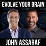 Artwork for Evolve Your Brain w/ John Assaraf
