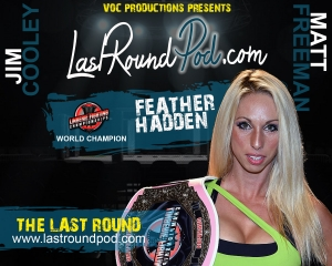 TLR #51 - Feather Hadden LFC CHAMP