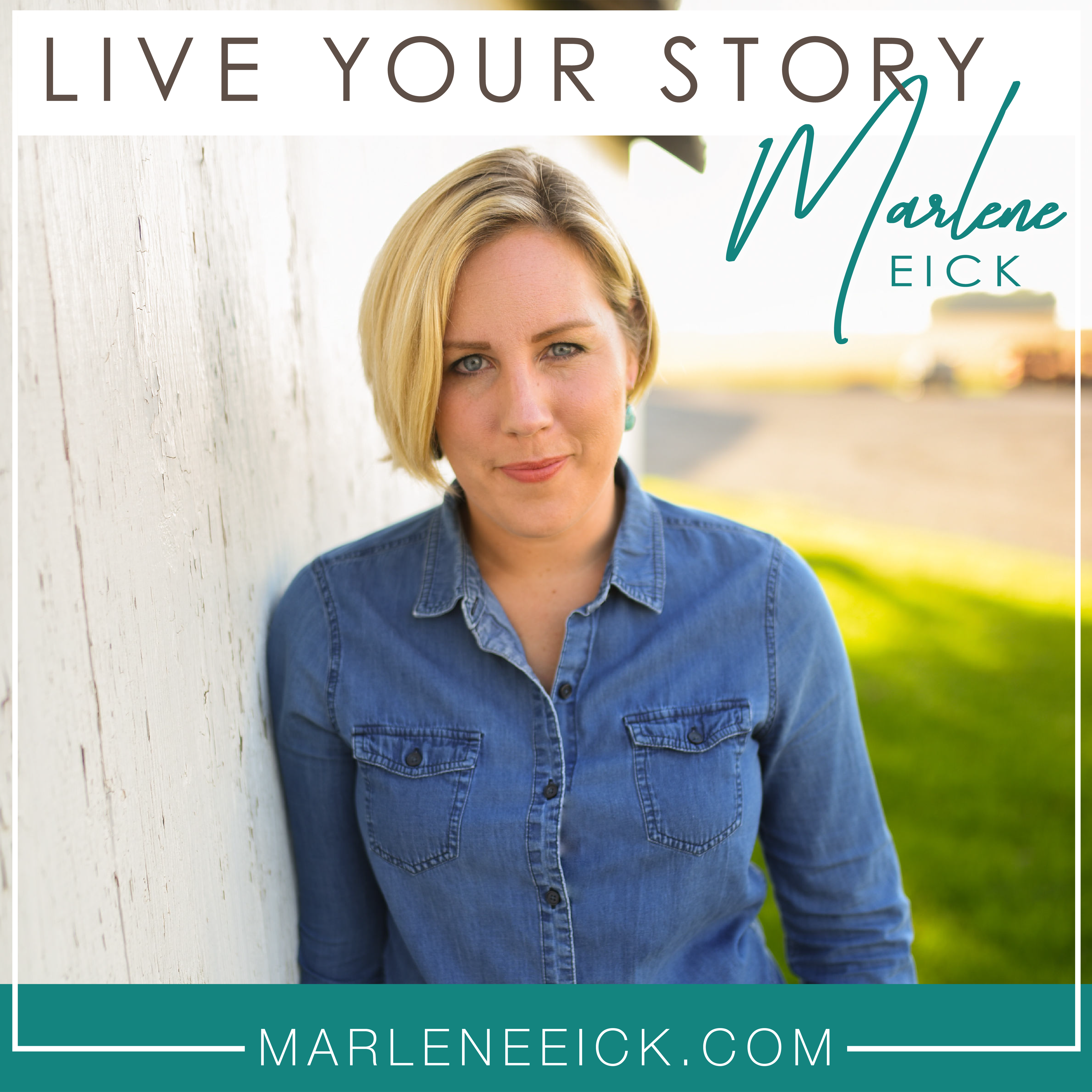 Live Your Story with Marlene Eick show art