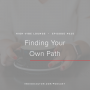 Artwork for Ep. 024 | Finding Your Own Path With Hannah B King