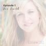 Artwork for Episode 1: Jen Smith