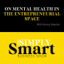 Artwork for On Mental Health in the Entrepreneurial Space with Emma Shenton