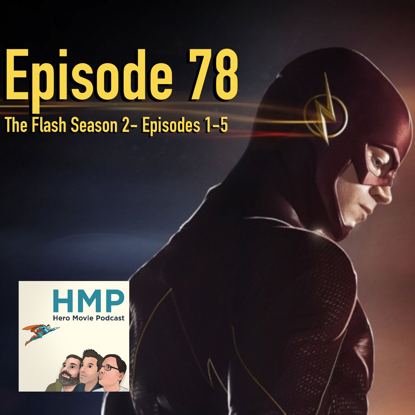 Episode 78- The Flash- Season 2, Episodes 1-5