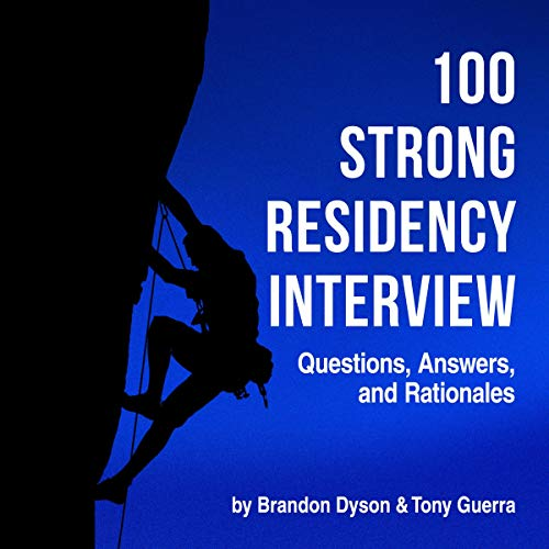 100 Strong Residency Interview Questions Answers Rationales Bookcover