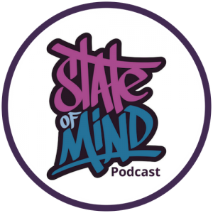 State Of Mind Mental Health Podcast
