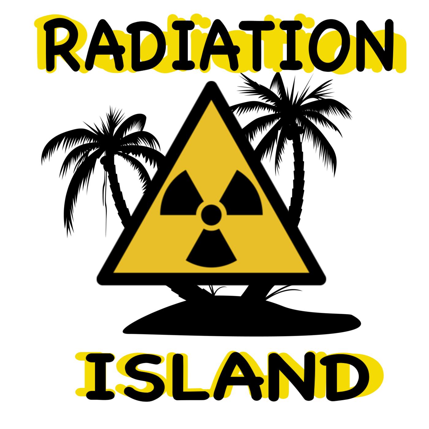Radiation Island show art