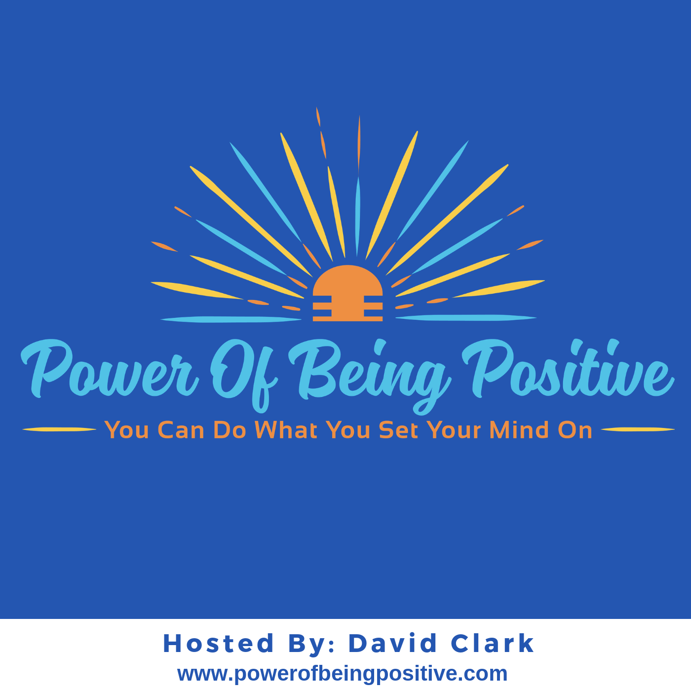 Power Of Being Positive show art